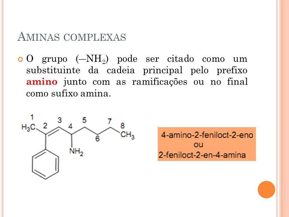 Aminas complexas