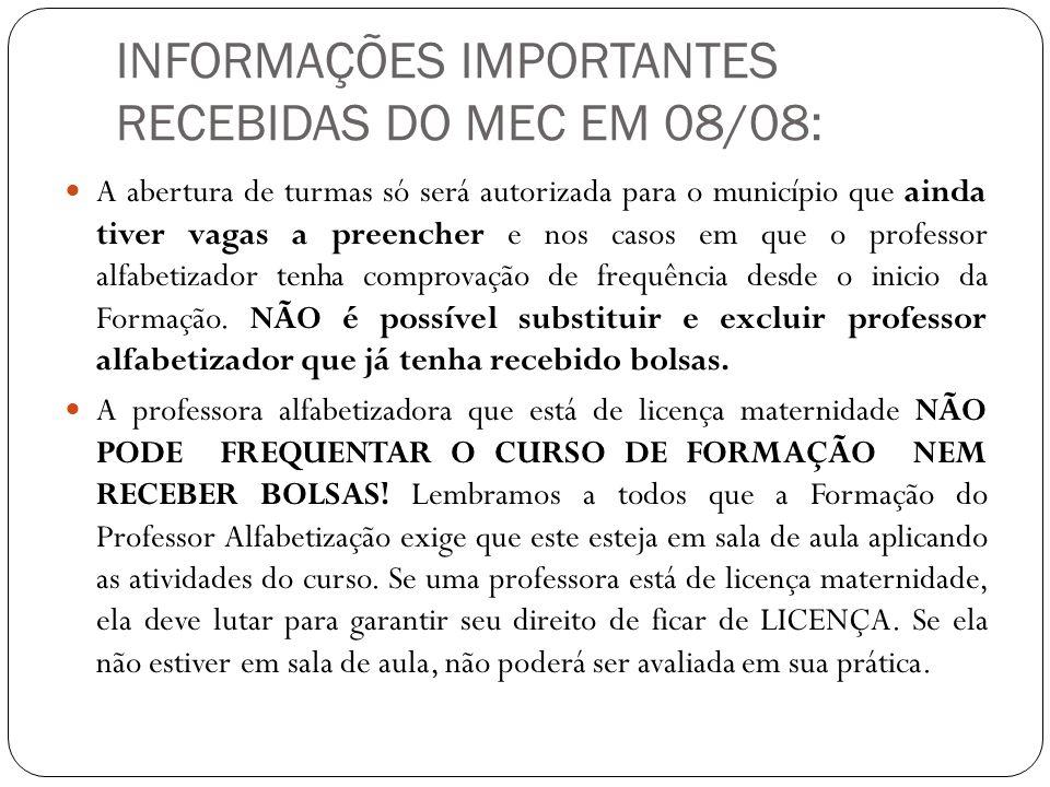 INFORMAÇÕES IMPORTANTES RECEBIDAS DO MEC EM 08/08: