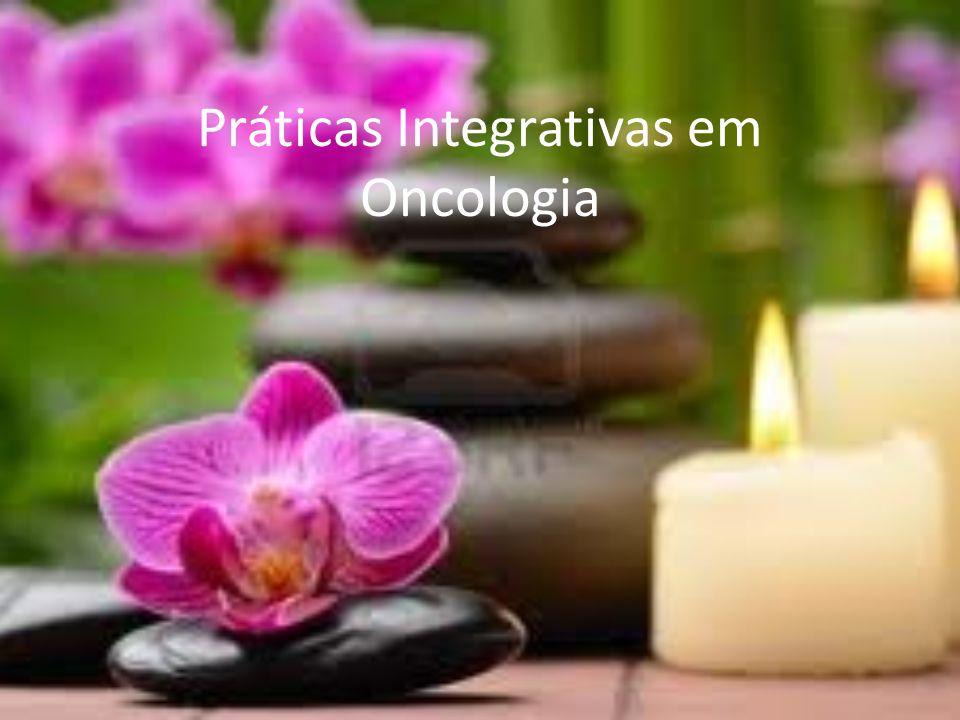 Práticas Integrativas em Oncologia