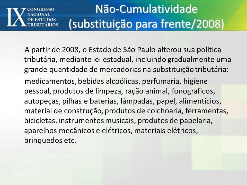 Não-Cumulatividade (substituição para frente/2008)
