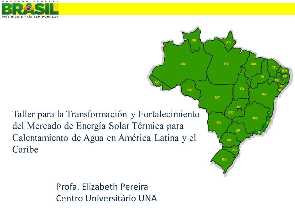 Taller para la Transformación y Fortalecimiento del Mercado de Energía Solar Térmica para Calentamiento de Agua en América Latina y el Caribe