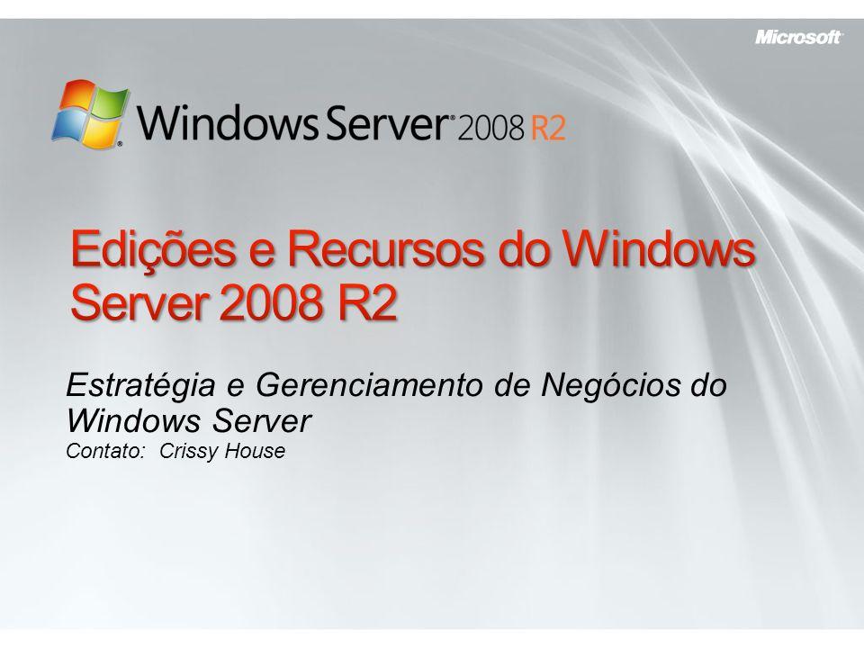 Edições e Recursos do Windows Server 2008 R2