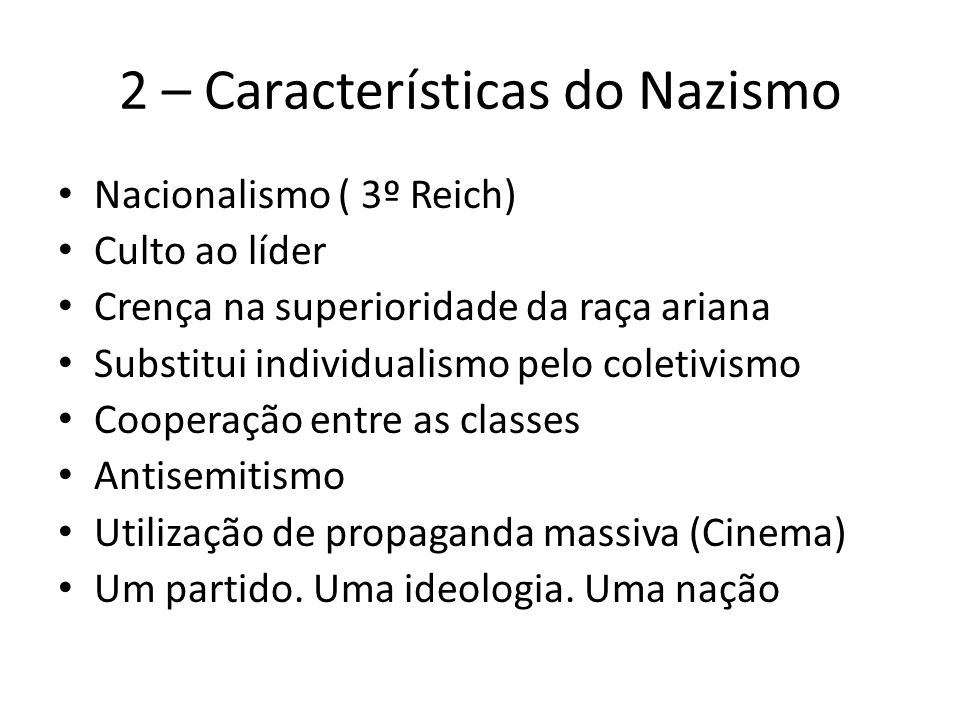 2 – Características do Nazismo