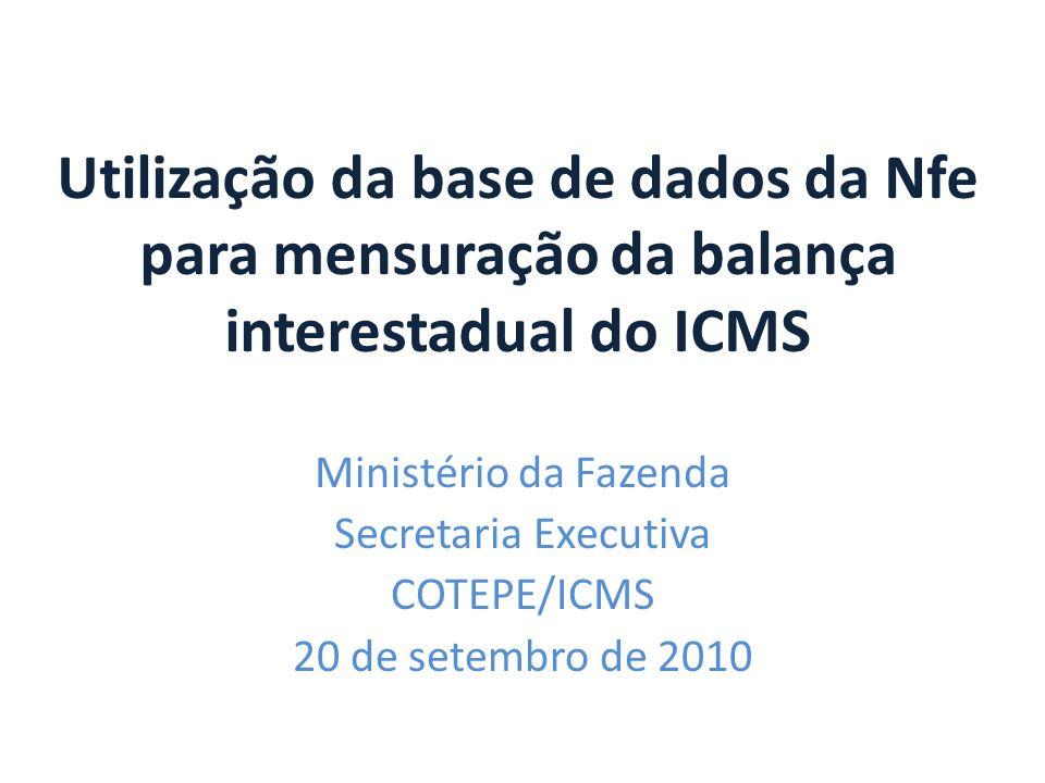 Utilização da base de dados da Nfe para mensuração da balança interestadual do ICMS