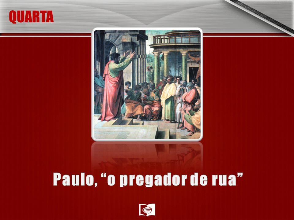 Paulo, o pregador de rua
