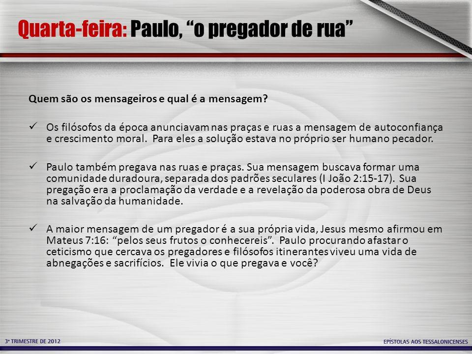 Quarta-feira: Paulo, o pregador de rua