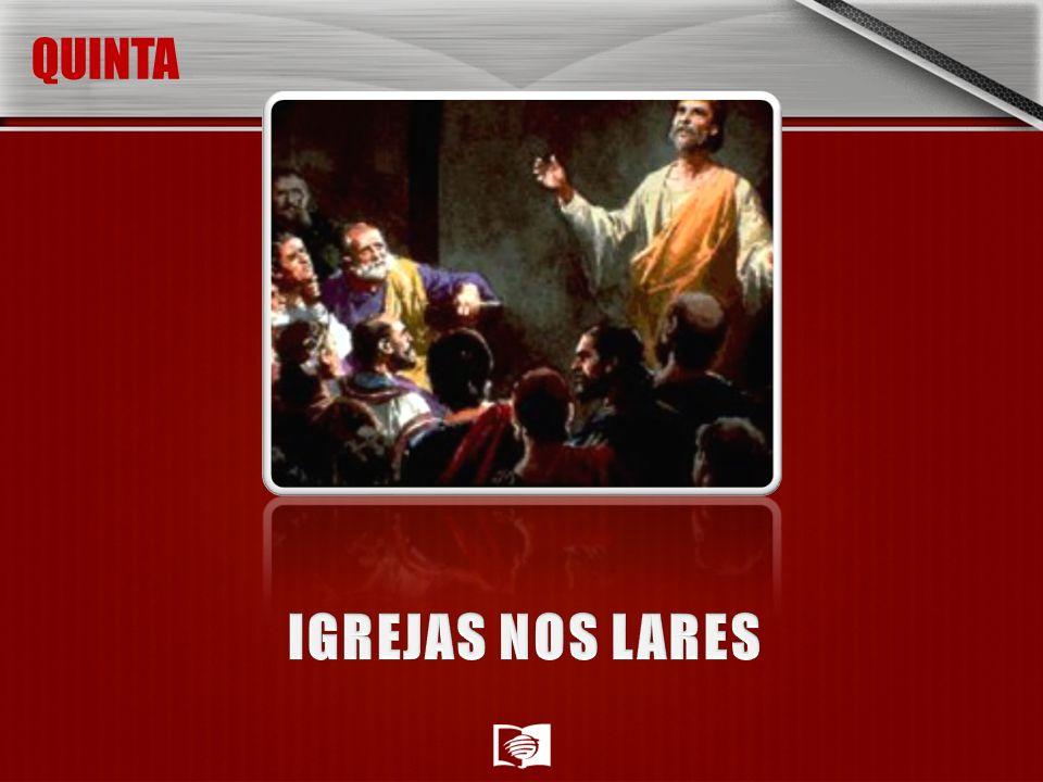 QUINTA IGREJAS NOS LARES