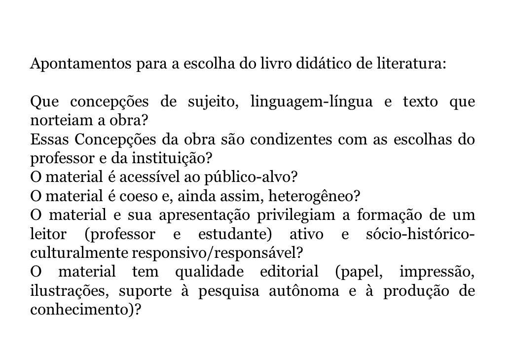 Apontamentos para a escolha do livro didático de literatura: