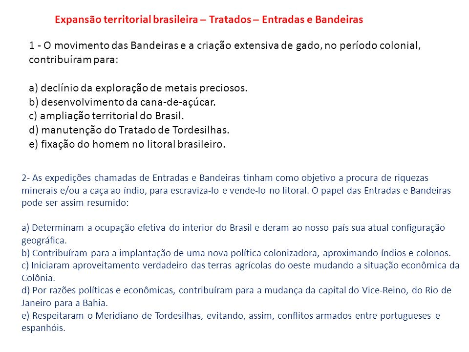 Expansão territorial brasileira – Tratados – Entradas e Bandeiras
