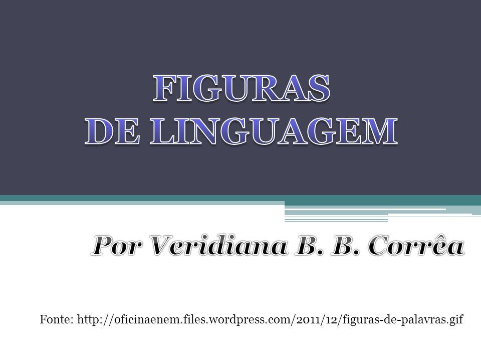 Por Veridiana B. B. Corrêa