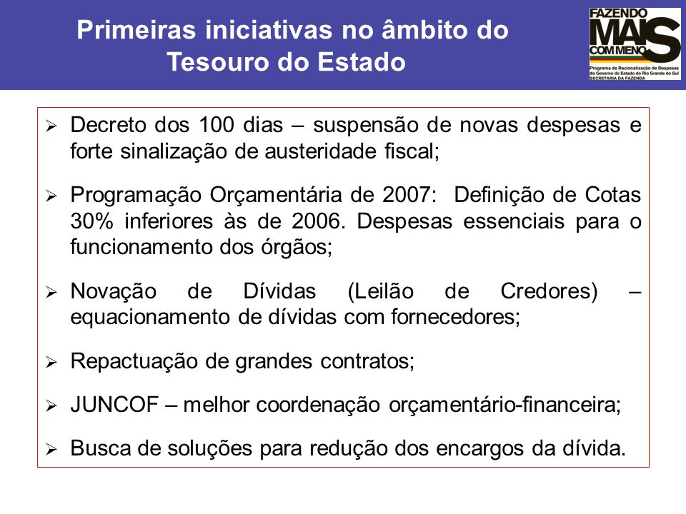 Tesouro do Estado Primeiras iniciativas no âmbito do