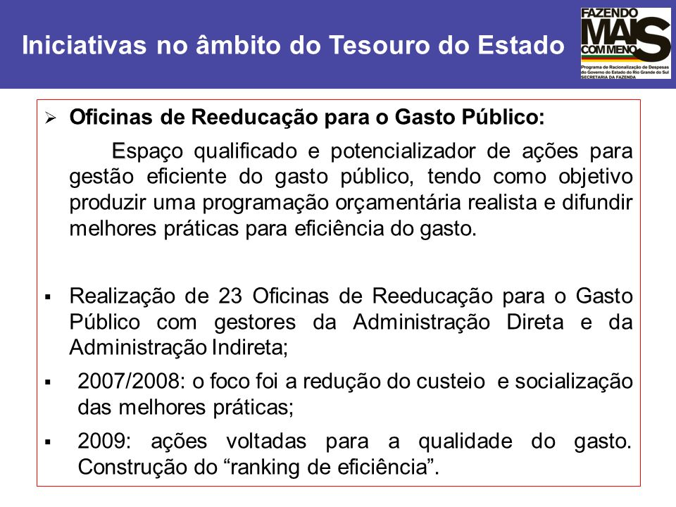 Iniciativas no âmbito do Tesouro do Estado