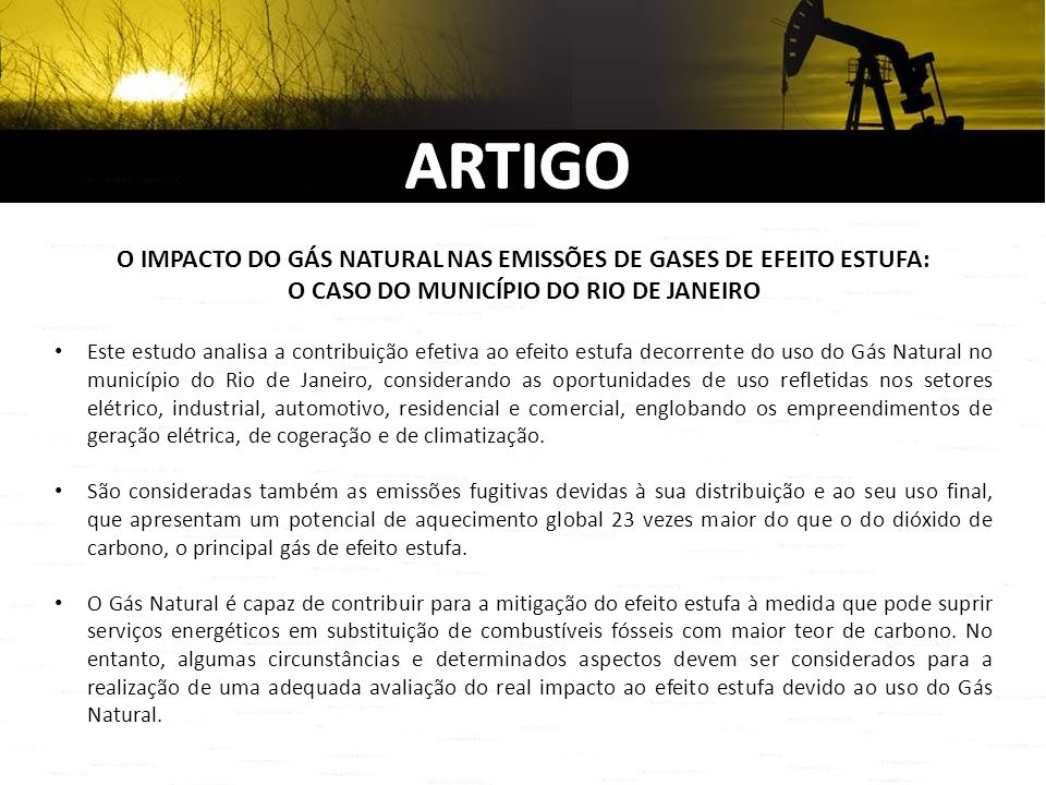ARTIGO O IMPACTO DO GÁS NATURAL NAS EMISSÕES DE GASES DE EFEITO ESTUFA: O CASO DO MUNICÍPIO DO RIO DE JANEIRO.