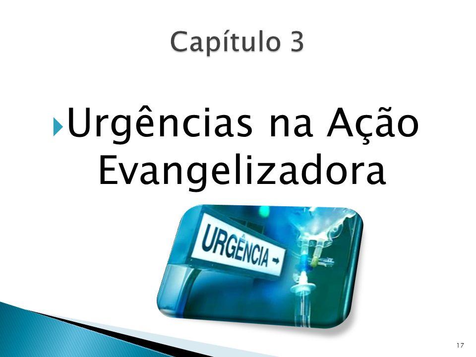 Urgências na Ação Evangelizadora