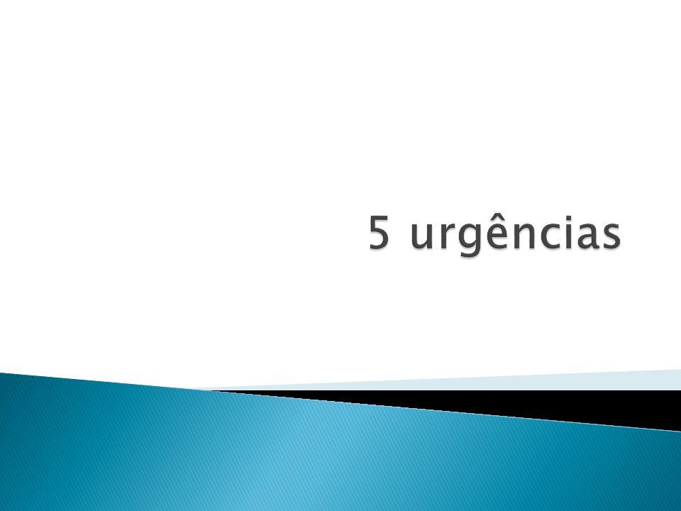 5 urgências