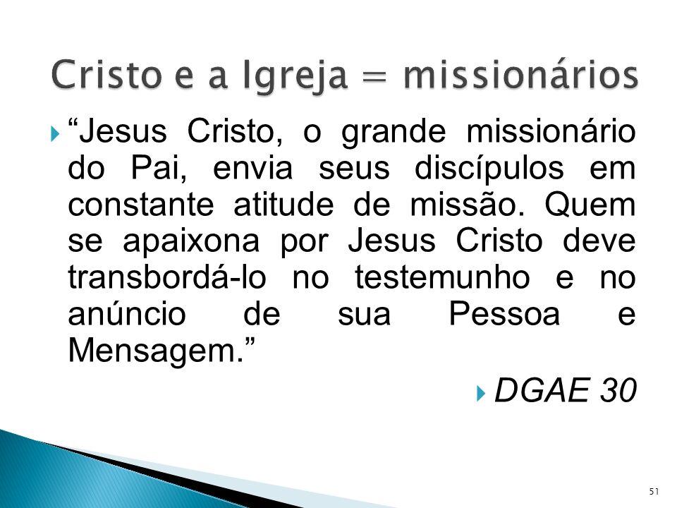 Cristo e a Igreja = missionários