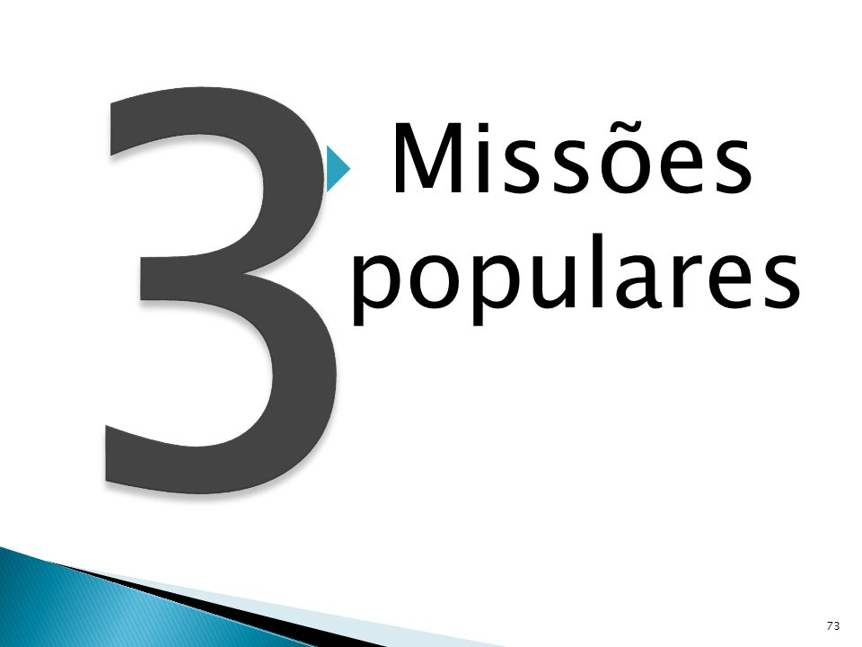 3 Missões populares