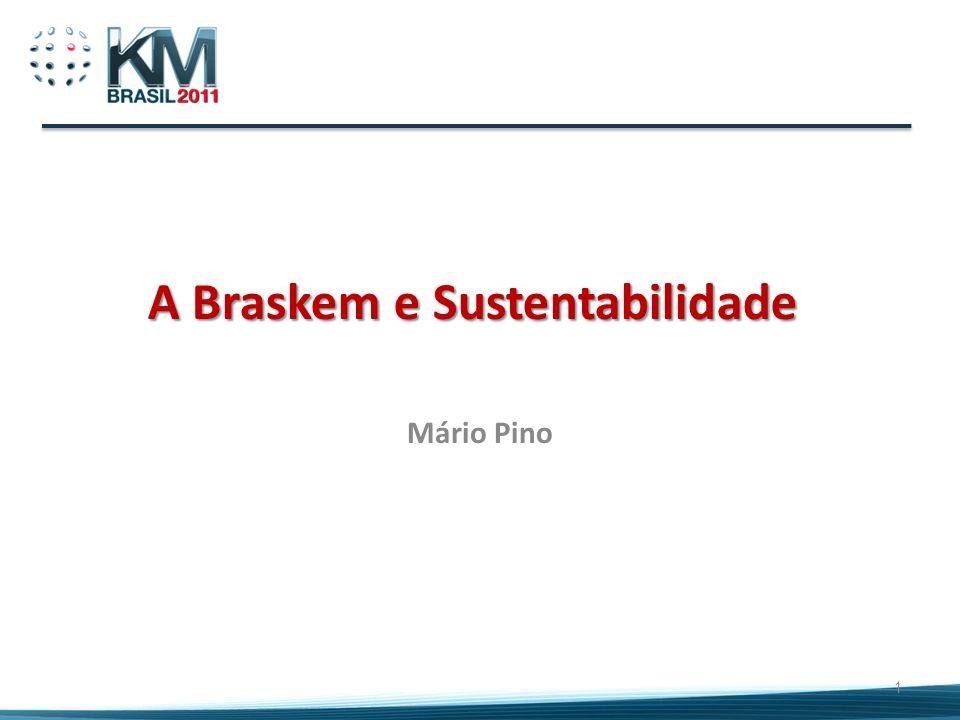 A Braskem e Sustentabilidade