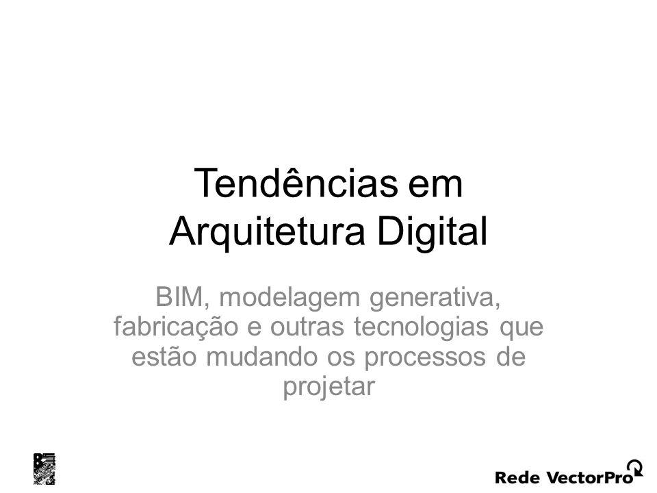 Tendências em Arquitetura Digital