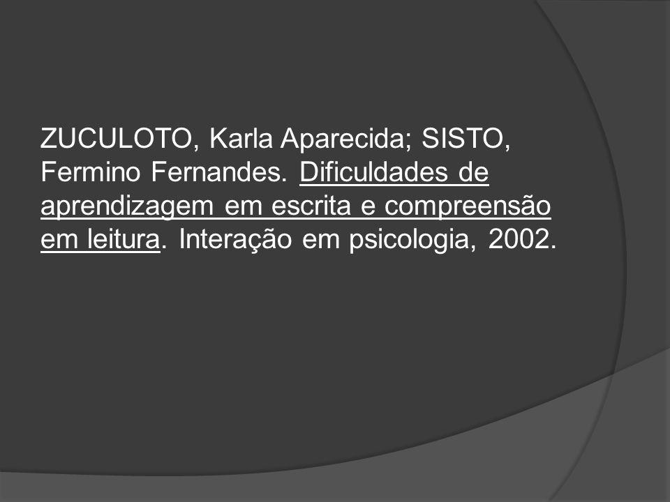 ZUCULOTO, Karla Aparecida; SISTO, Fermino Fernandes