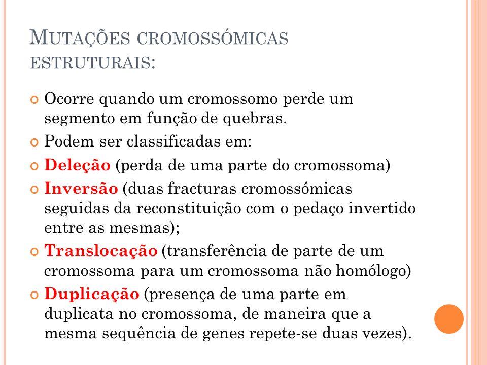 Mutações cromossómicas estruturais: