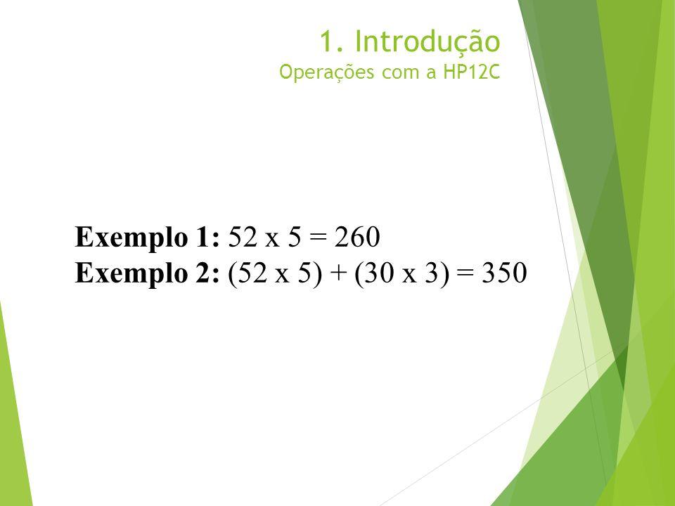 1. Introdução Operações com a HP12C