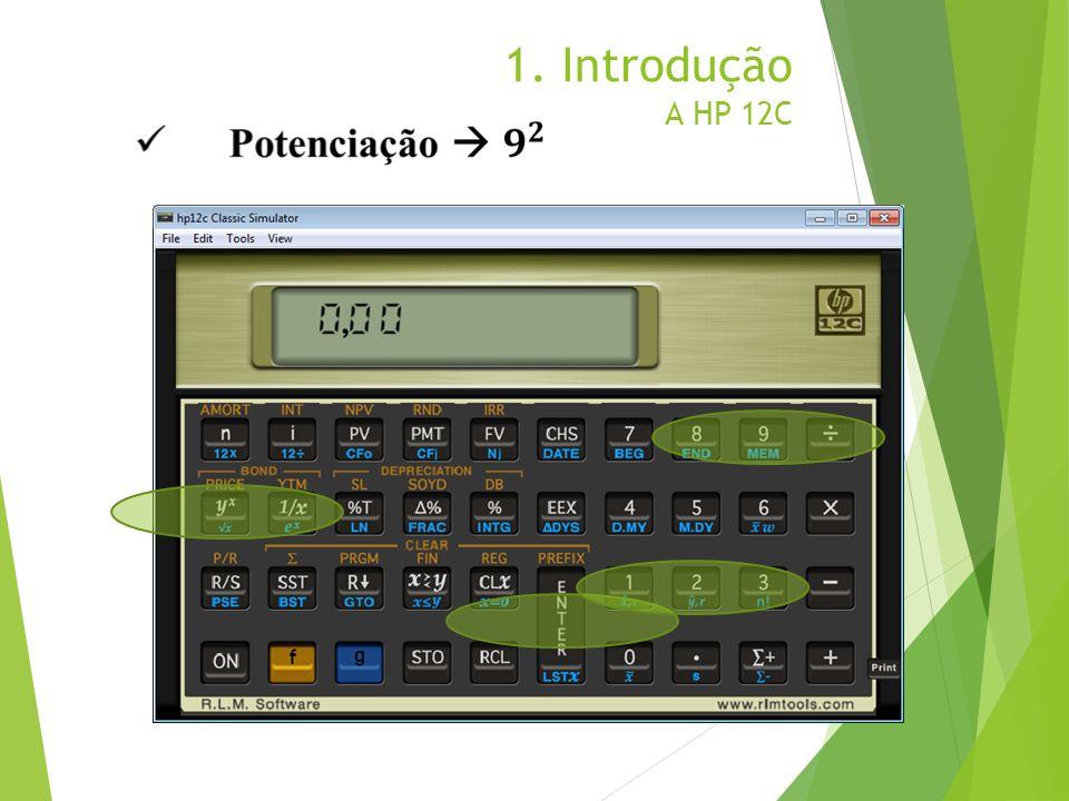 1. Introdução A HP 12C
