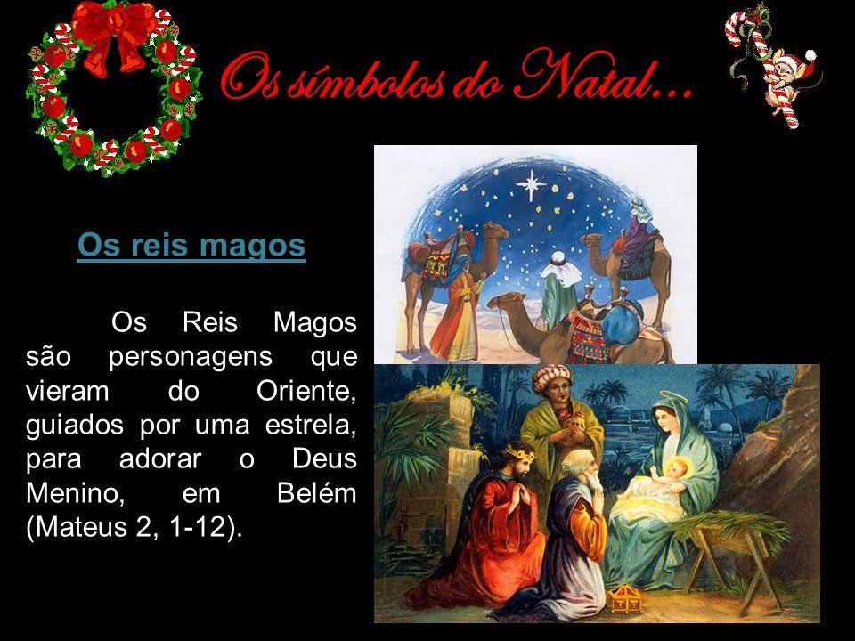 Os símbolos do Natal… Os reis magos
