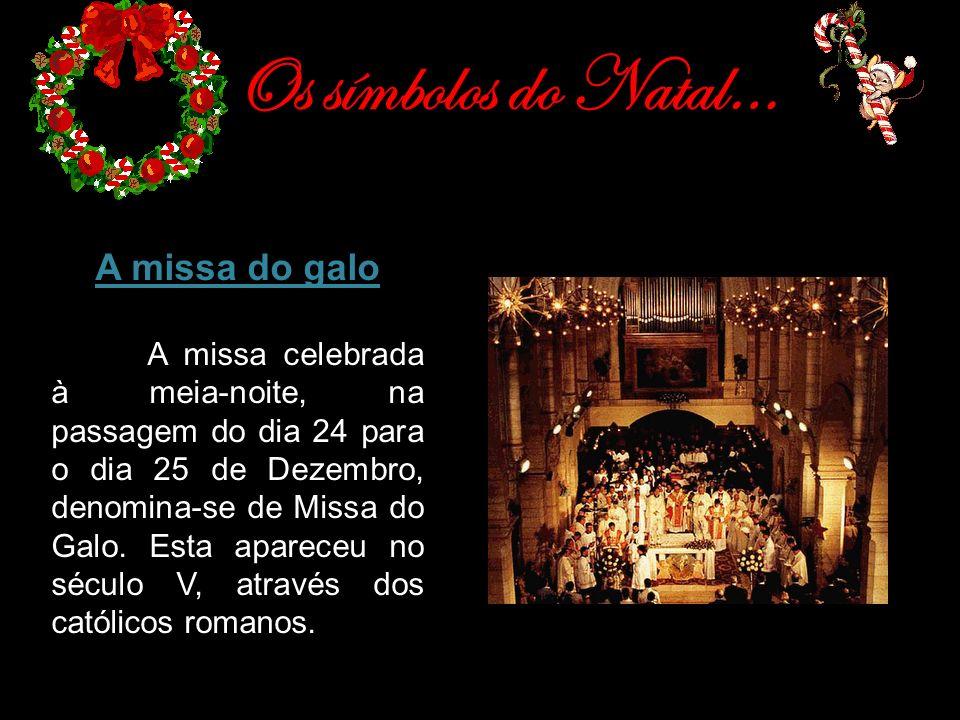 Os símbolos do Natal… A missa do galo