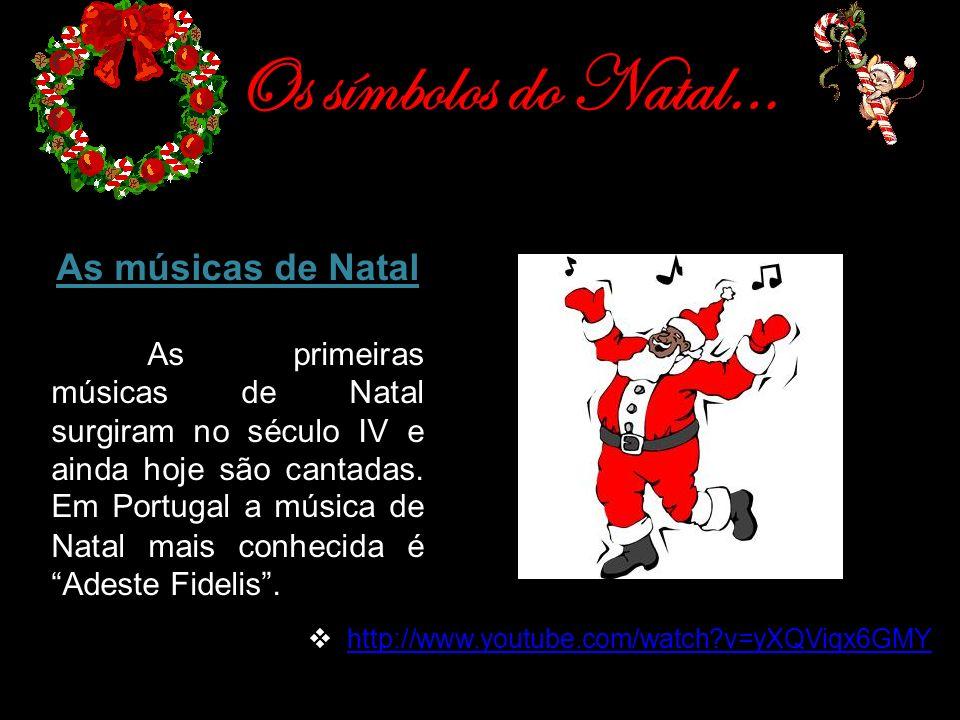 Os símbolos do Natal… As músicas de Natal