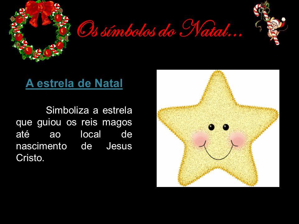 Os símbolos do Natal… A estrela de Natal