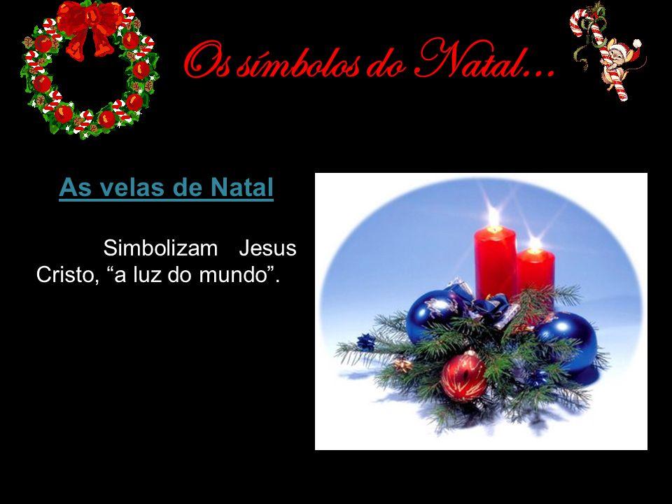 Os símbolos do Natal… As velas de Natal