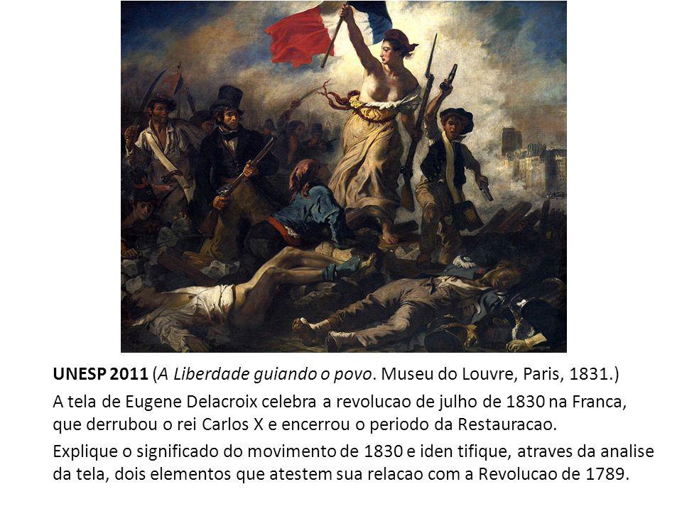 UNESP 2011 (A Liberdade guiando o povo. Museu do Louvre, Paris, 1831