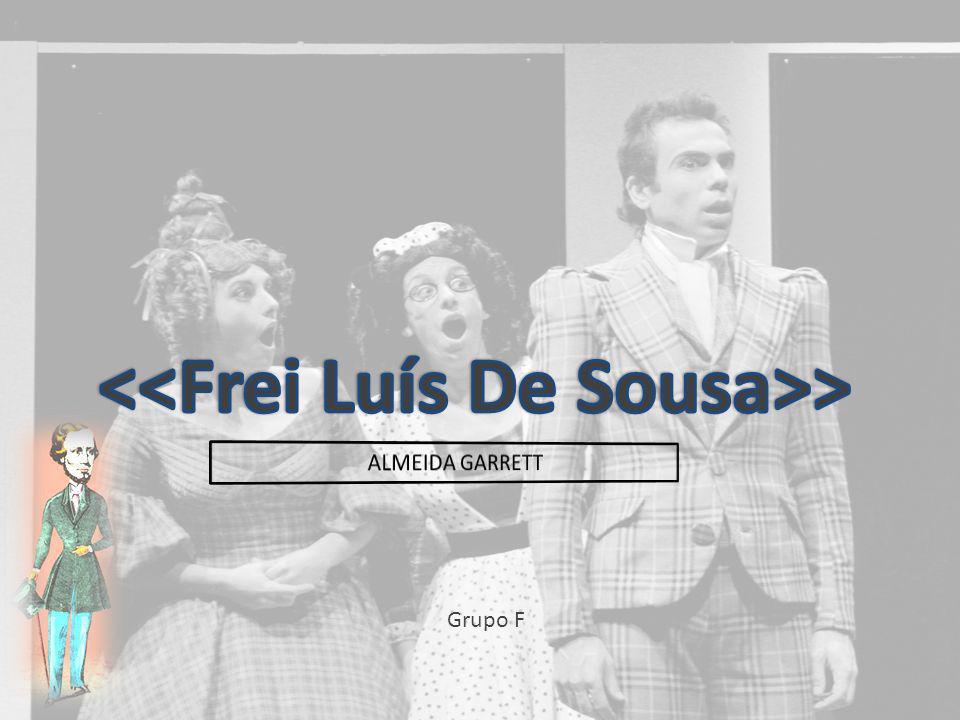 <<Frei Luís De Sousa>>