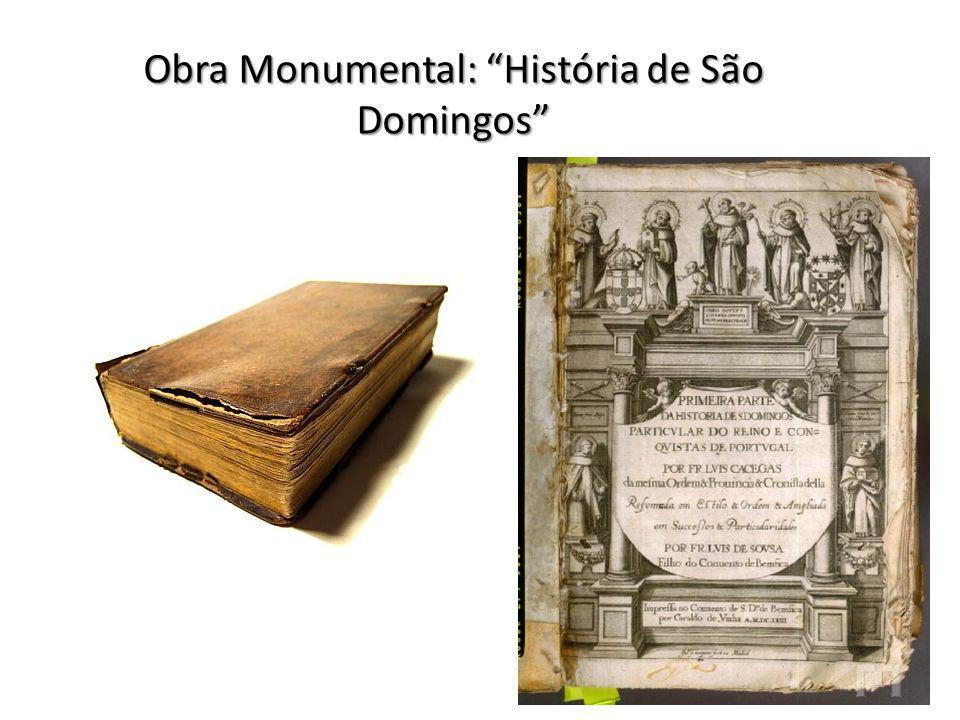 Obra Monumental: História de São Domingos