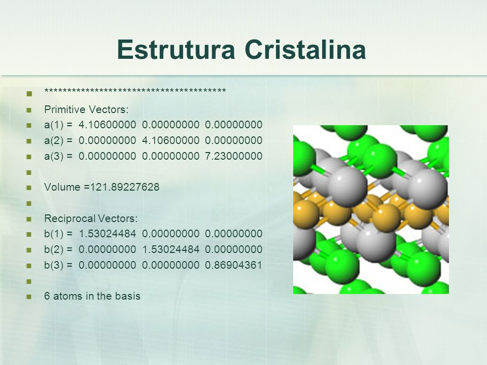 Estrutura Cristalina ***************************************