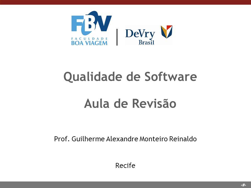 Qualidade de Software Aula de Revisão