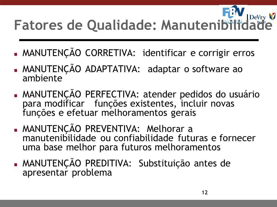 Fatores de Qualidade: Manutenibilidade