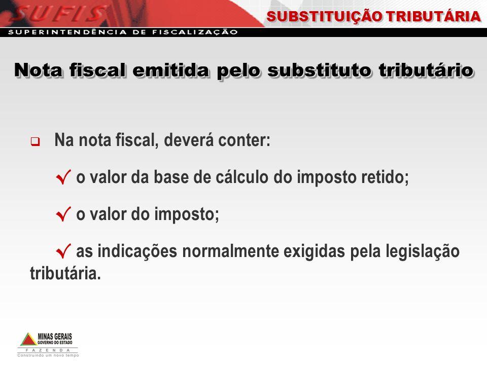 Nota fiscal emitida pelo substituto tributário