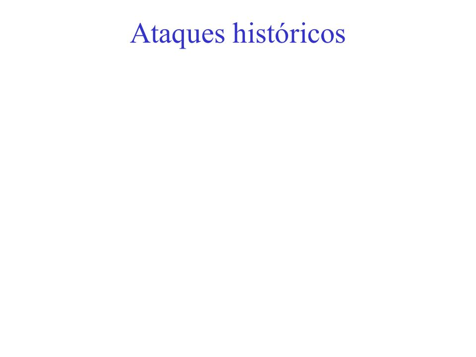 Ataques históricos
