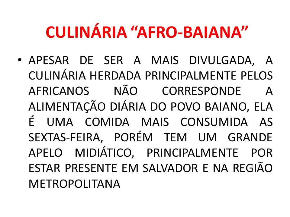 CULINÁRIA AFRO-BAIANA