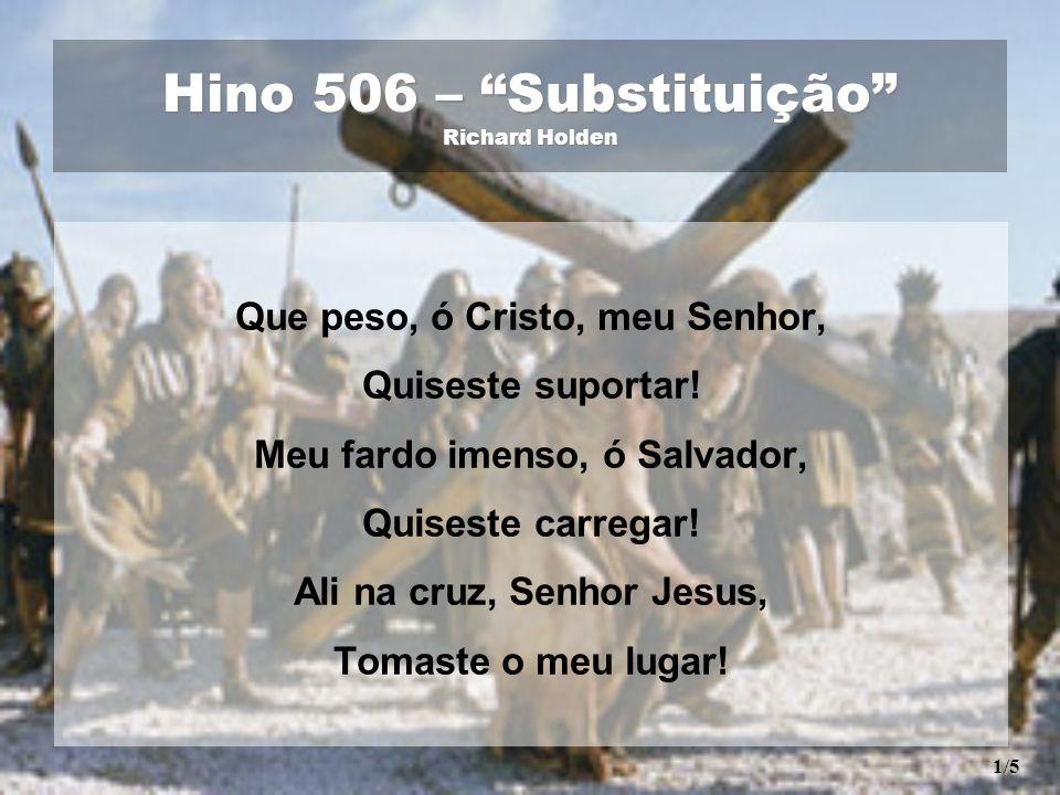 Hino 506 – Substituição Richard Holden