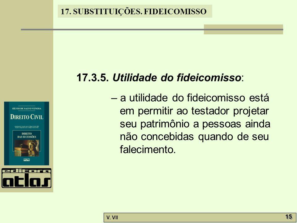 17.3.5. Utilidade do fideicomisso:
