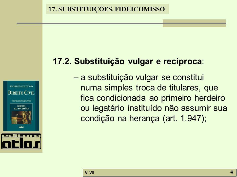 17.2. Substituição vulgar e recíproca: