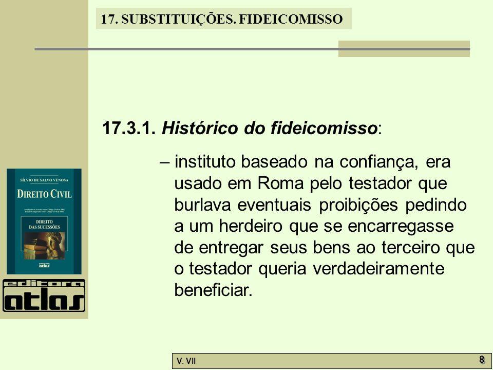 17.3.1. Histórico do fideicomisso: