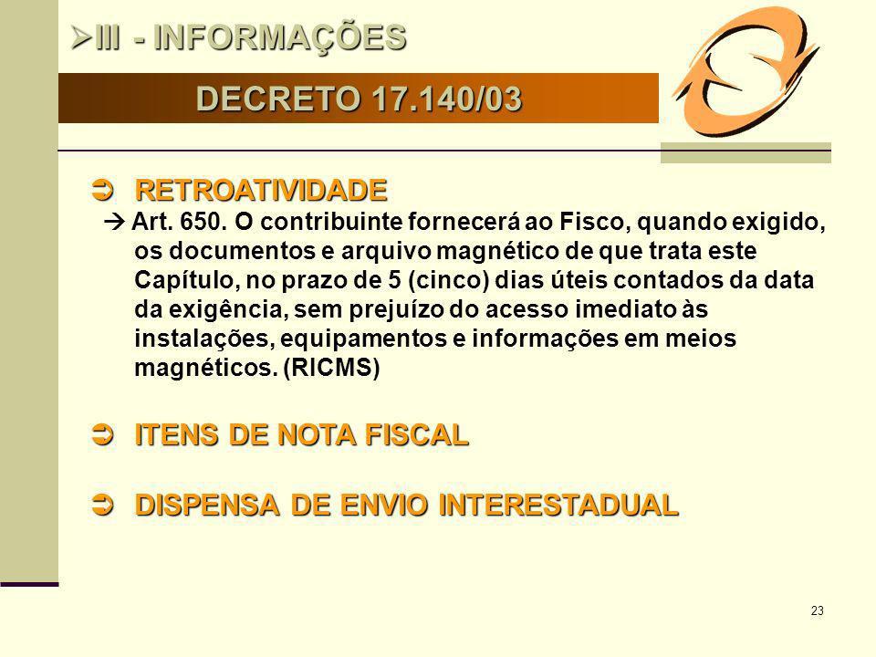 III - INFORMAÇÕES DECRETO 17.140/03 RETROATIVIDADE