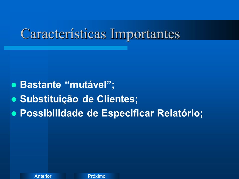 Características Importantes
