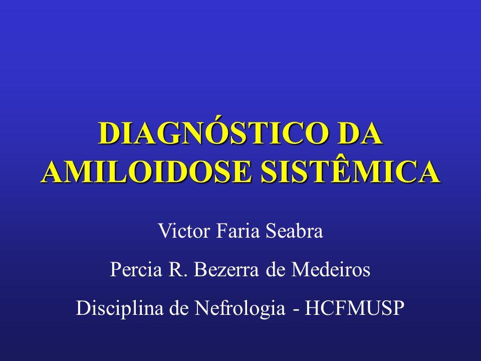 DIAGNÓSTICO DA AMILOIDOSE SISTÊMICA