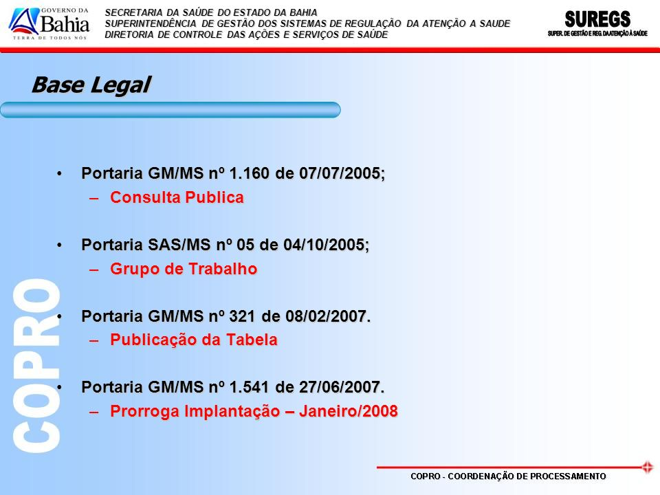 Base Legal Portaria GM/MS nº 1.160 de 07/07/2005; Consulta Publica