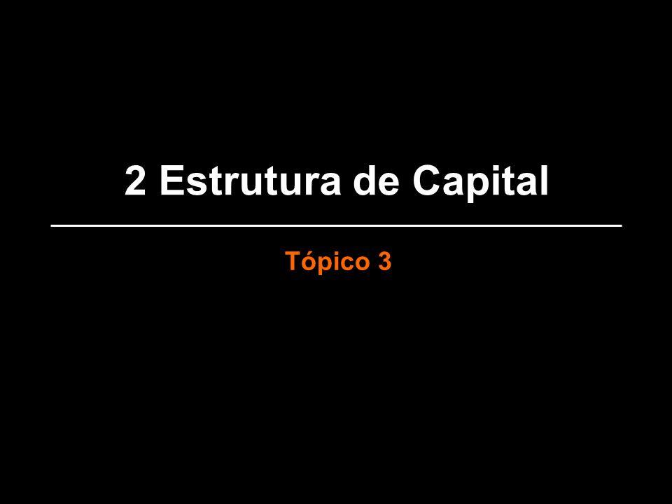 2 Estrutura de Capital Tópico 3